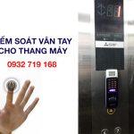Tìm hiểu hệ thống kiểm soát vân tay cho thang máy kết hợp với thẻ từ