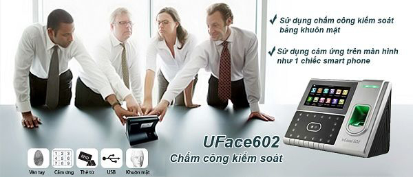 thiết bị Uface 602
