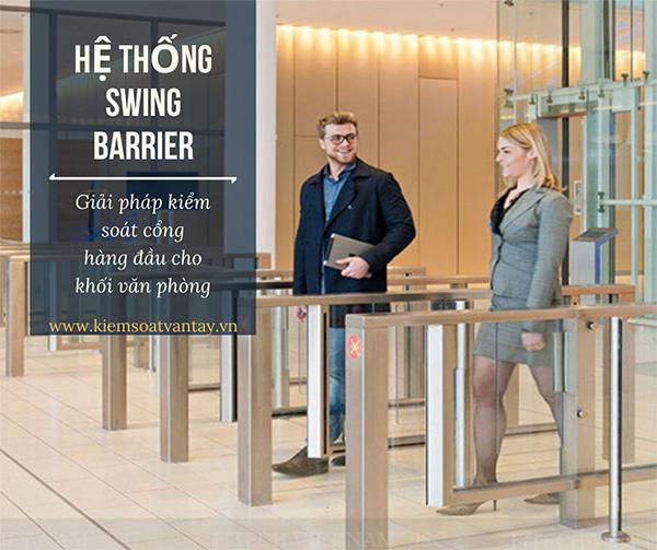 Hệ thống Swing barrier – giải pháp kiểm soát cổng hàng đầu cho khối văn phòng