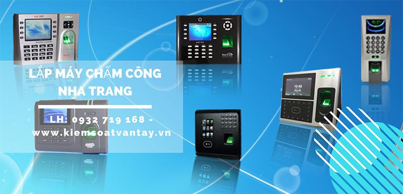 Dịch vụ lắp đặt máy chấm công tại Nha Trang, Khánh Hòa uy tín nhất