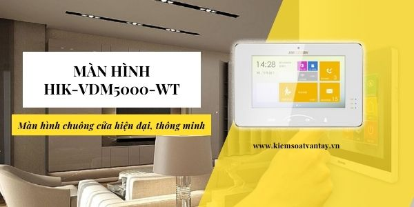 Màn hình chuông cửa thông minh HIK-VDM5000-WT chính hãng hikvision