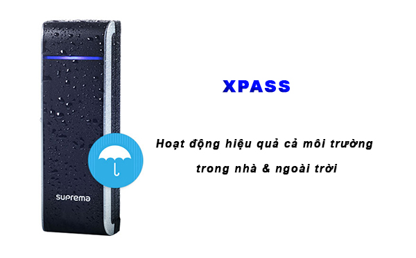 Xpass có cấu trúc chống thấm xếp hạng IP65